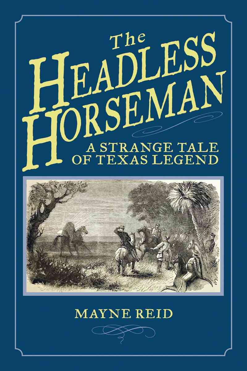 The Headless Horseman By Reid, Mayne